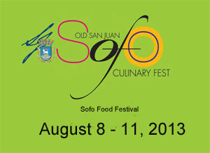 Sofo Food Festival Old San Juan